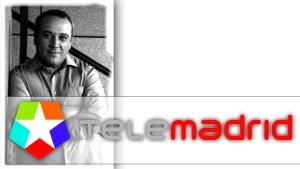 Javier Juárez Camacho - TeleMadrid