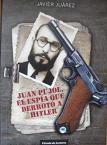 Juan Pujol, por Javier Juárez Camacho