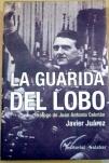 La guarida del lobo, por Javier Juárez Camacho
